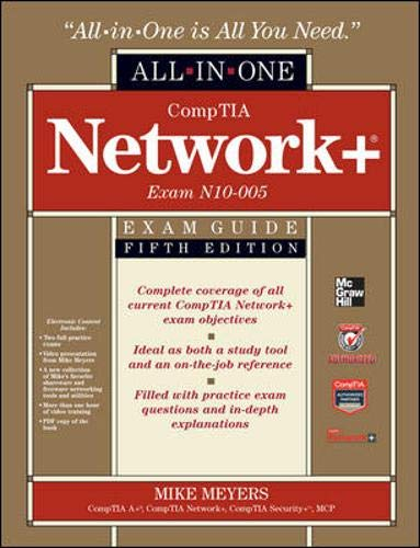 CompTIA Network+ Certification All-in-one Exam Guide (Exam N10-005) by Mike Meyers