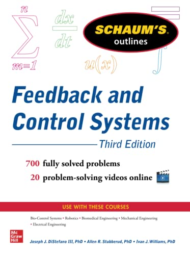 Schaum's Outline of Feedback and Control Systems by Joseph J. DiStefano