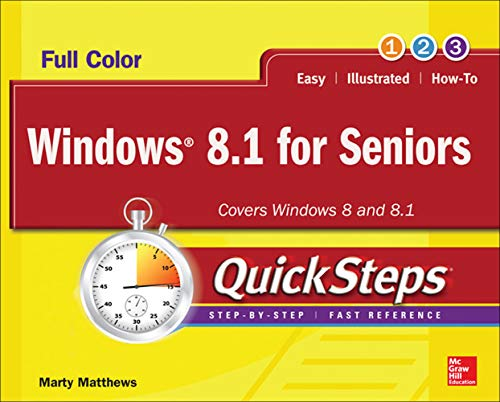 Windows 8.1 for Seniors QuickSteps by Marty Matthews