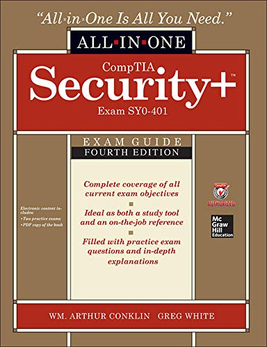 Comptia Security+ All-in-One Exam Guide (Exam SY0-401) by Wm. Arthur Conklin