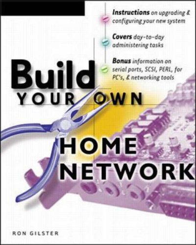 Build Your Own Home Network by Ron Gilster