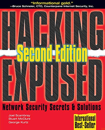 Hacking Exposed: Network Security Secrets and Solutions by Stuart McClure