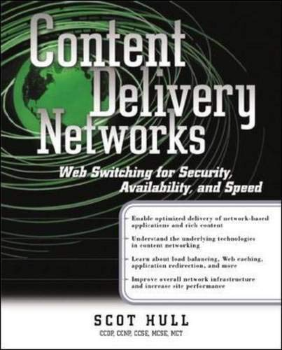Content Delivery Networks: Web Switching for Security, Availability and Speed by Scot Hull