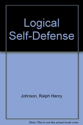 Logical Self-Defense by Ralph Henry Johnson
