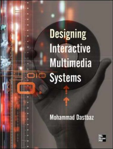 Designing Interactive Multimedia by Mohammad Dastbaz