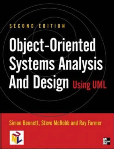 Object-Oriented Information Systems Analysis and Design Using UML by Simon J. Bennett