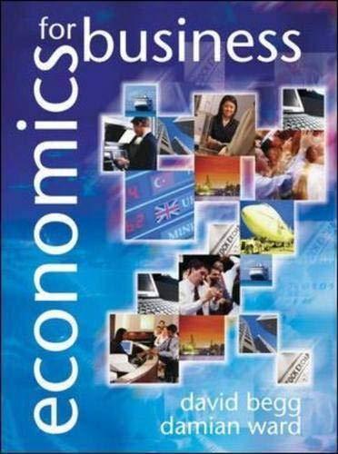 Economics for Business by David K.H. Begg