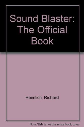 Sound Blaster: The Official Book by Richard Heimlich