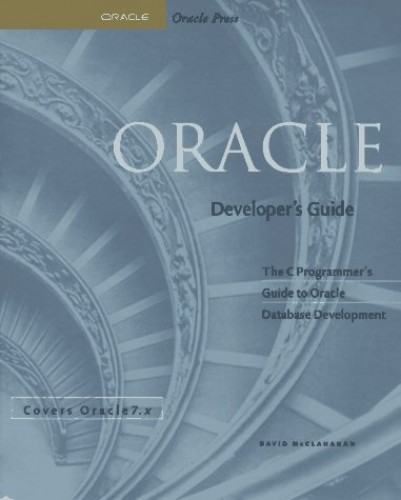 Oracle Developer's Guide by David McClanahan