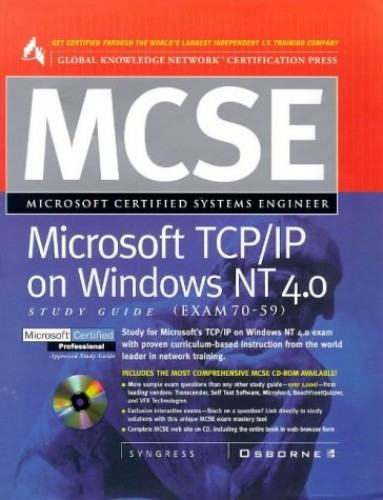 MCSE Microsoft TCP/IP on Windows NT 4.0 (Exam 70-59) by Syngress Media, Inc.