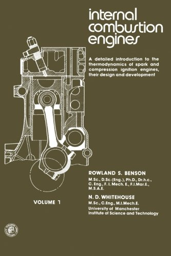 Internal Combustion Engines: v. 1 by Rowland S. Benson