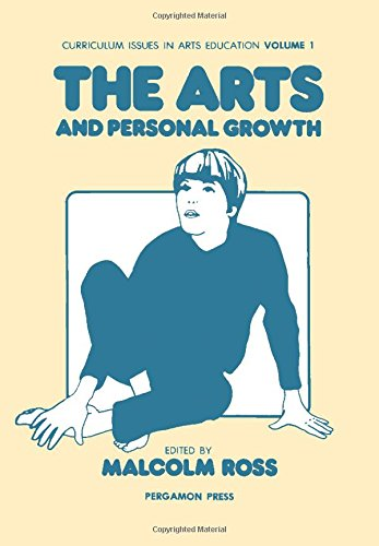 Arts and Personal Growth: v. 1 by Malcolm Ross