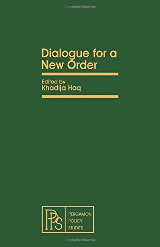 Dialogue for a New Order by K. Haq