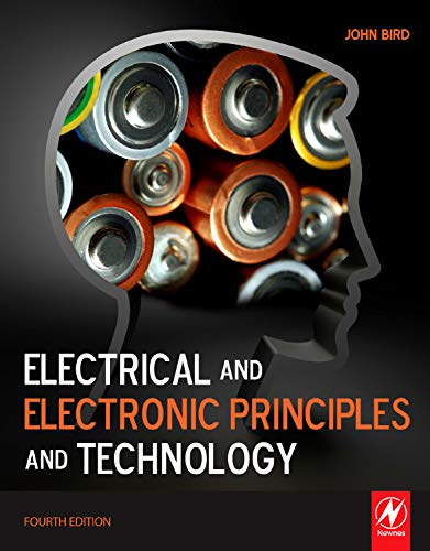 Electrical and Electronic Principles and Technology by John Bird