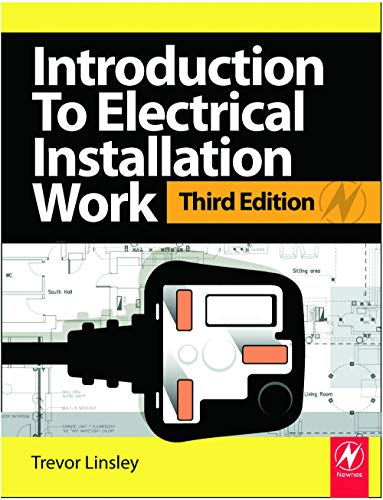 Introduction to Electrical Installation Work: City & Guilds Diploma in Electrotechnical Technology by Trevor Linsley