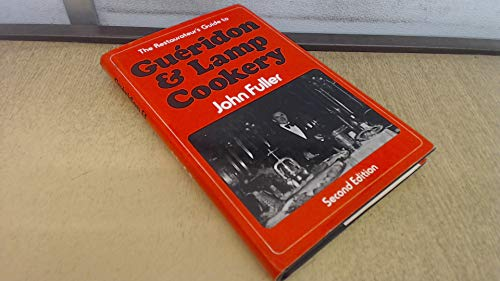 Gueridon and Lamp Cookery by John Fuller