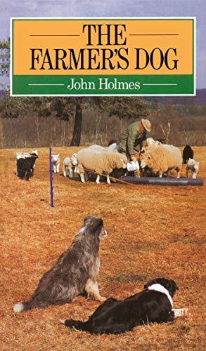 The Farmer's Dog by John Holmes