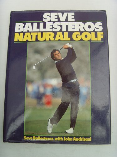Natural Golf by Severiano Ballesteros