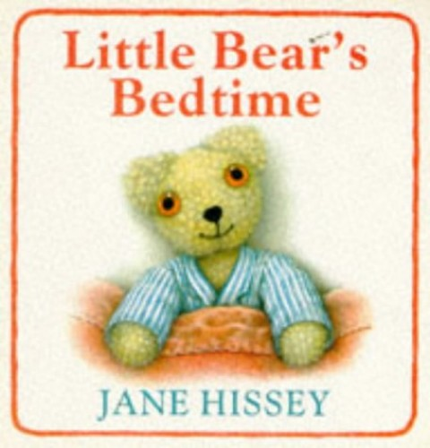 Little Bear's Bedtime by Jane Hissey