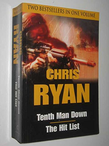 The Tenth Man Down / Hit List by Chris Ryan