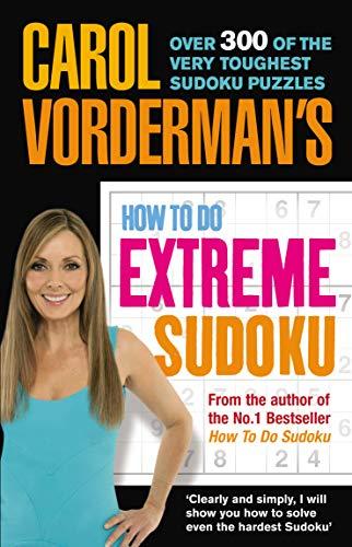 Carol Vorderman's How to Do Extreme Sudoku by Carol Vorderman