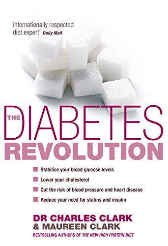 The Diabetes Revolution: A Groundbreaking Guide to Reducing Your Insulin Dependency by Dr. Charles Clark