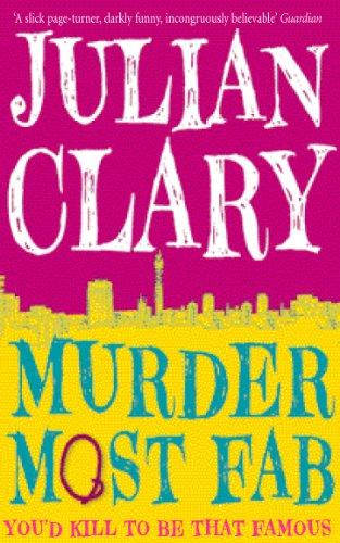 Murder Most Fab by Julian Clary
