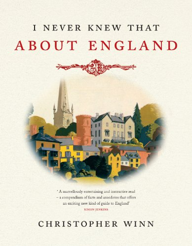I Never Knew That About England by Christopher Winn