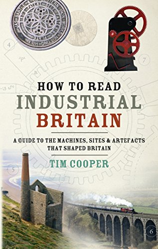 How to Read Industrial Britain by Tim Cooper