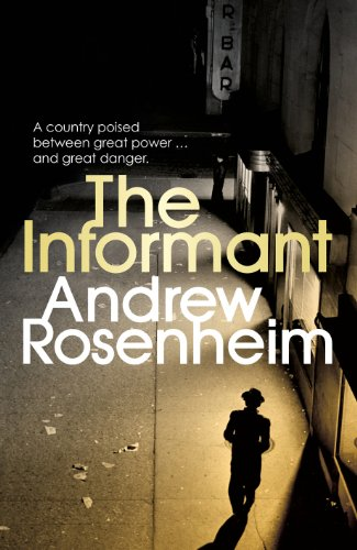 The Informant by Andrew Rosenheim