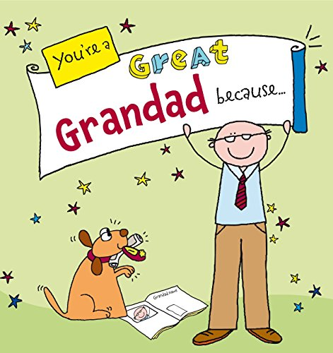 You're a Great Grandad Because... by Ged Backland