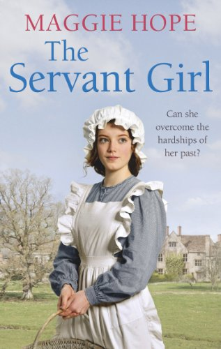 The Servant Girl by Maggie Hope