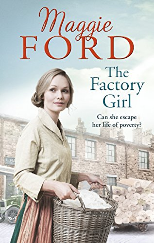 The Factory Girl by Maggie Ford
