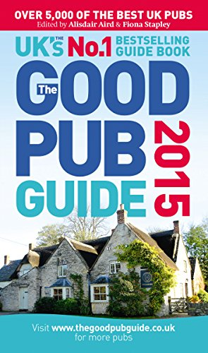 The Good Pub Guide 2015 by Alisdair Aird
