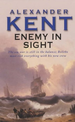 Enemy in Sight by Alexander Kent