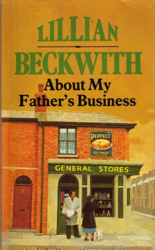 About My Father's Business by Lillian Beckwith