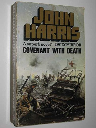 Covenant with Death by J Harris