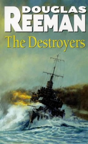 The Destroyers by Douglas Reeman