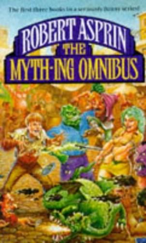 The Myth-ing Omnibus by Robert Asprin