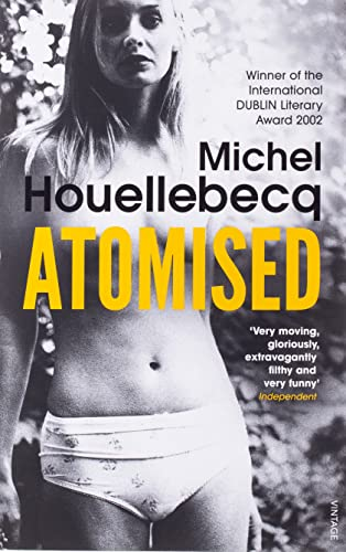 Atomised by Michel Houellebecq
