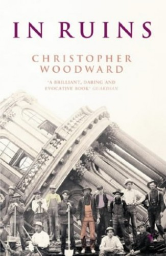 In Ruins by Christopher Woodward