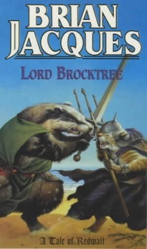 Lord Brocktree (A tale of Redwall)