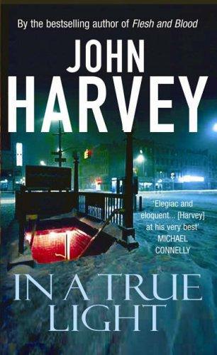 In a True Light by John Harvey