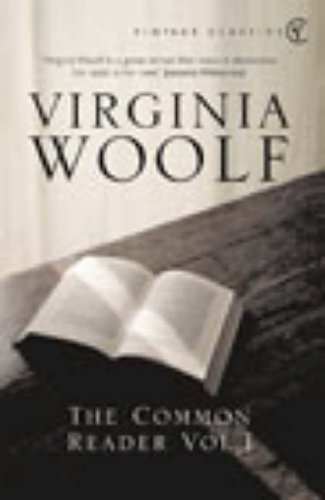 The Common Reader: v. 1 by Virginia Woolf