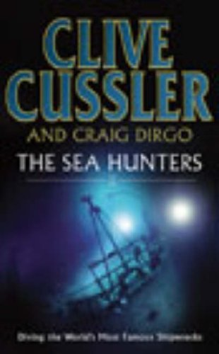 The Sea Hunters 2 by Clive Cussler