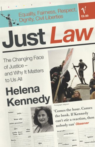 Just Law: the Changing Face of Justice - and Why it Matters to Us All by Helena Kennedy