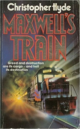 Maxwell's Train by Christopher Hyde