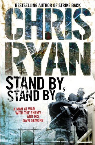 Stand by, Stand by by Chris Ryan