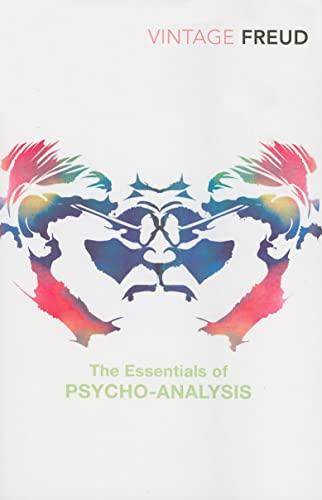 The Essentials of Psychoanalysis by Sigmund Freud
