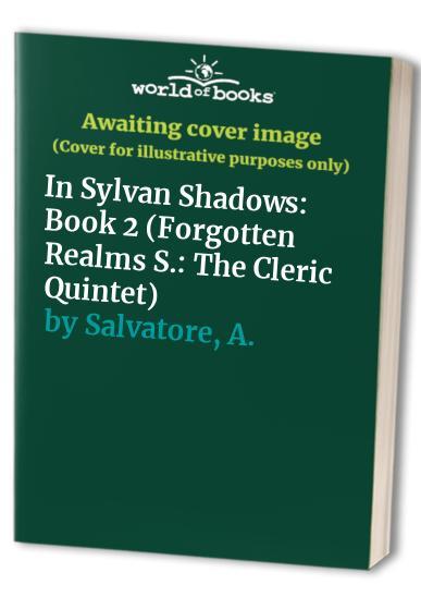 In Sylvan Shadows: Book 2 by A. Salvatore